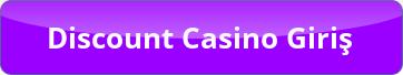 Discount Casino Giriş Butonu